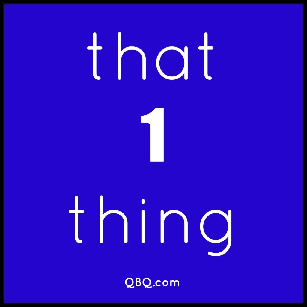 That 1 Thing