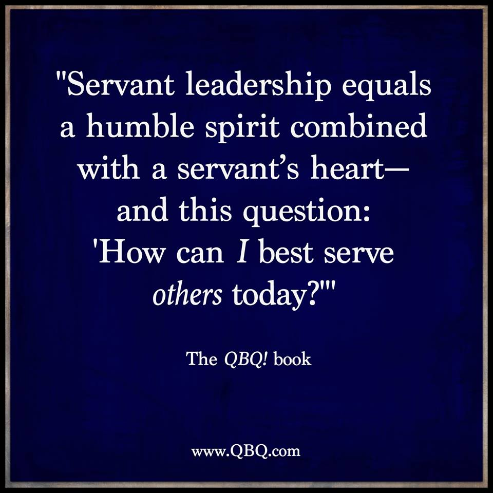 servant, servant leadership, leadership, qbq, accountability