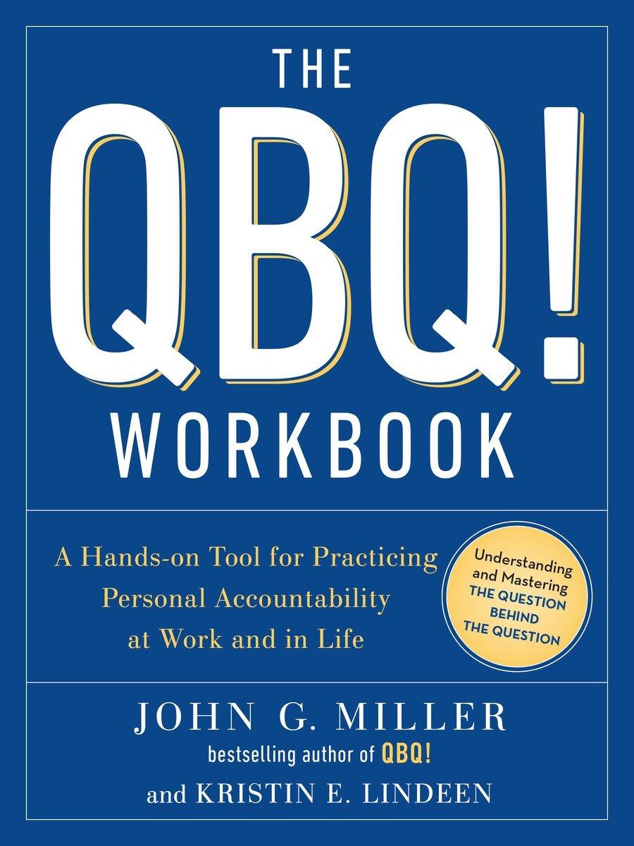 Workbooks workbook methods : The QBQ! Workbook - QBQ!